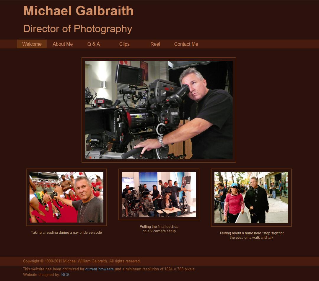 Michael Galbraith Director of Photography